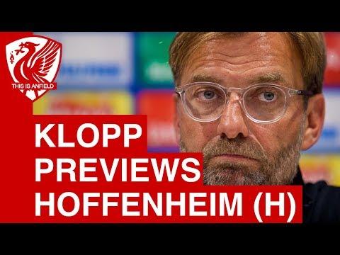 Jurgen Klopp Pre-Match Press Conference - Liverpool vs. Hoffenheim