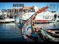 Aveiro in Centro de Portugal