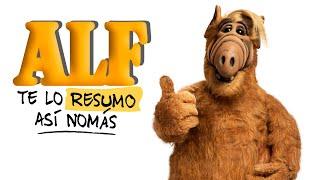 Te Lo Resumo Así Nomás#71 | Alf