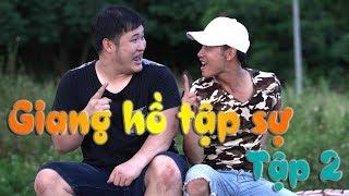 Giang Hồ Tập Sự | Tập 2 | Phim Hài Võ Thuật | Phim Hài 2019
