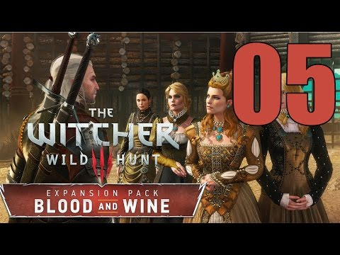 The Witcher 3: Blood and Wine - Gameplay Walkthrough Part 5: The Beast of Beauclair