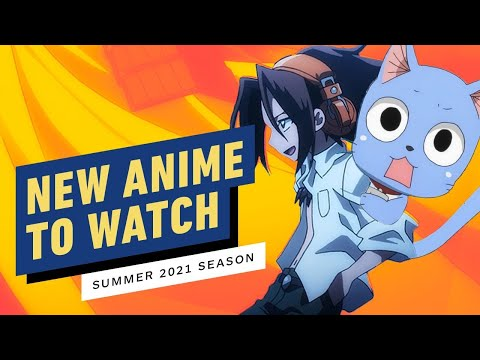New Anime to Watch (Summer 2021)  