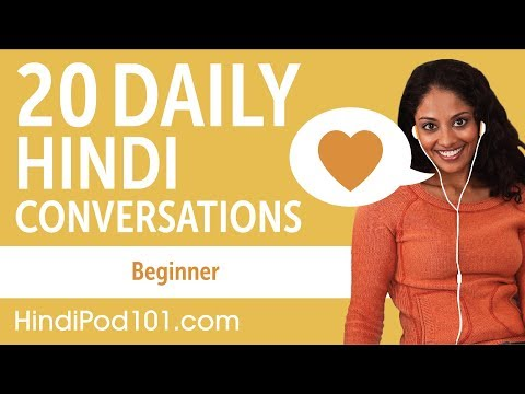 20 Daily Hindi Conversations - Hindi Practice for Beginners