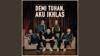 Download Demi Tuhan, Aku Ikhlas (feat. Ifan Seventeen)