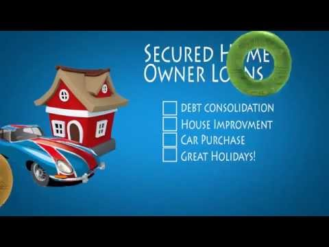 Homeowner Loan - Secured loans