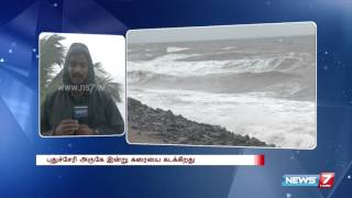 Heavy wind & rain lashes Pondicherry : Reporter update | News7 Tamil