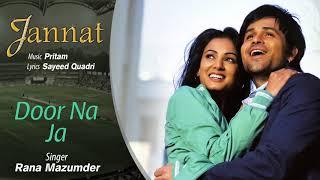Door Na Ja - Official Audio Song | Jannat| Pritam | Emraan Hashmi