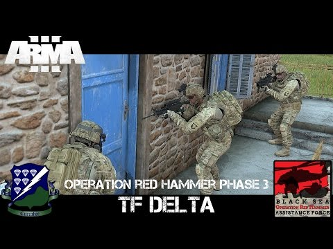 Op Red Hammer Phase 3 - TF Delta - ArmA 3 Co-op Gameplay