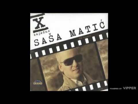 Sasa Matic - Neostvarena zelja - (Audio 2011)