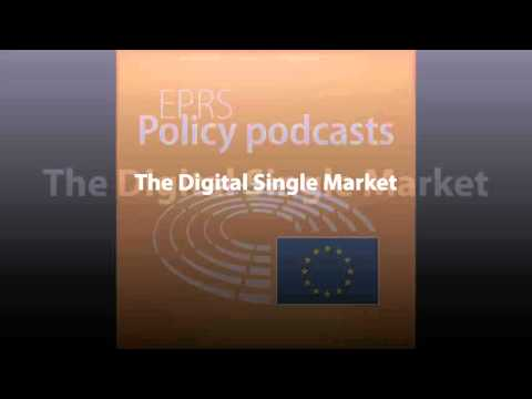 The Digital Single Market [Policy Podcast]