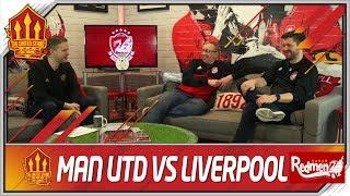 Manchester United vs Liverpool! United Stand vs Redmen TV