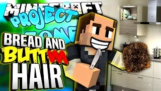 Minecraft - BREAD AND BUTT HAIR - Project Ozone #142