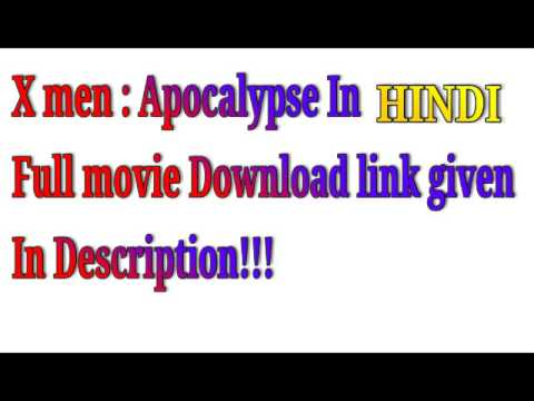 X men :  Apocalypse Full movie Hindi download
