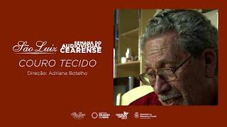 """""""Couro Tecido"""" de Adriana Botelho [Semana do Audiovisual Cearense]"""