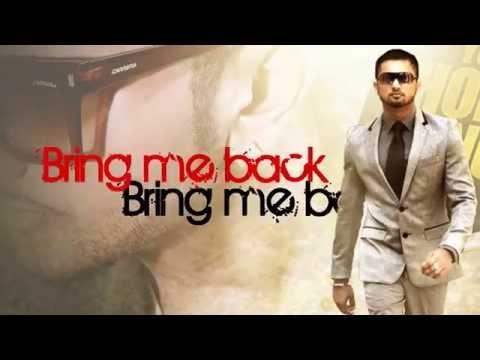 Bring Me Back-Yo Yo Honey Singh - YouTube  Bring Me Back-Y...