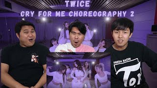 TWICE 'CRY FOR ME' Choreography - 2 | REACTION