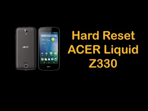 Hard Reset ACER Liquid Z330 T01