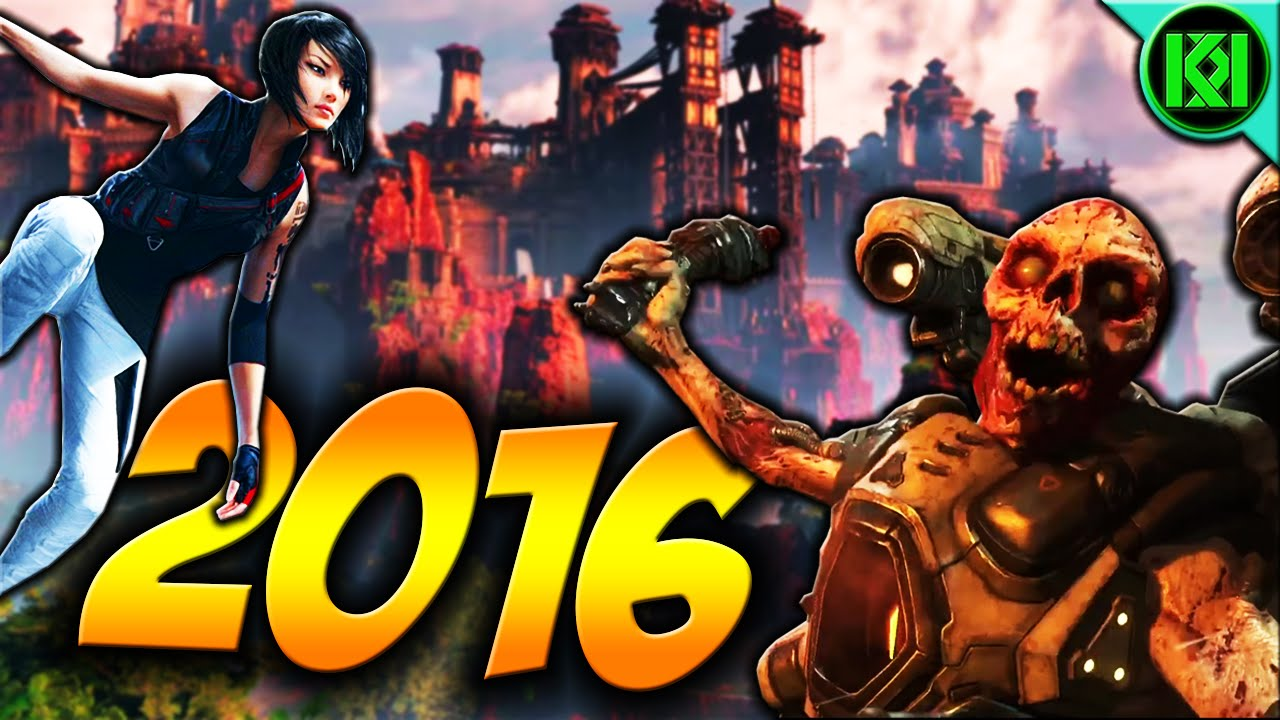 Top 10 Games Coming Out In 2016 Releasing This Year