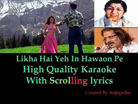 Likha Hai Yeh In Hawaon Pe || Darr 1993 || karaoke with scrolling lyrics (High Quality)