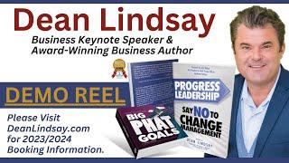 2020 - 2021 Keynote Speaker Demo, DEAN LINDSAY, Business Growth, Change Management, Customer Service