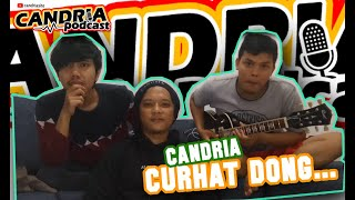 EPISODE#1 CANDRIA.. CURHAT DONG..