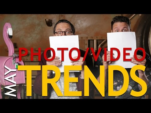 Photo/Video Trends - May 2016