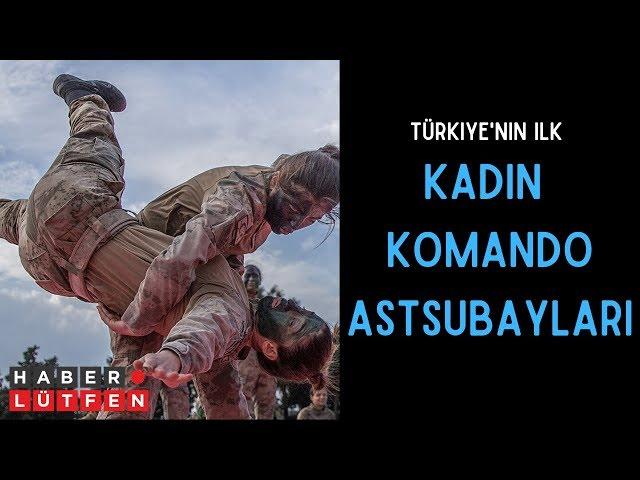 Türkiye'nin ilk Kadın Komando Astsubayları