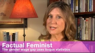 The gender wage gap uses bogus statistics | FACTUAL FEMINIST