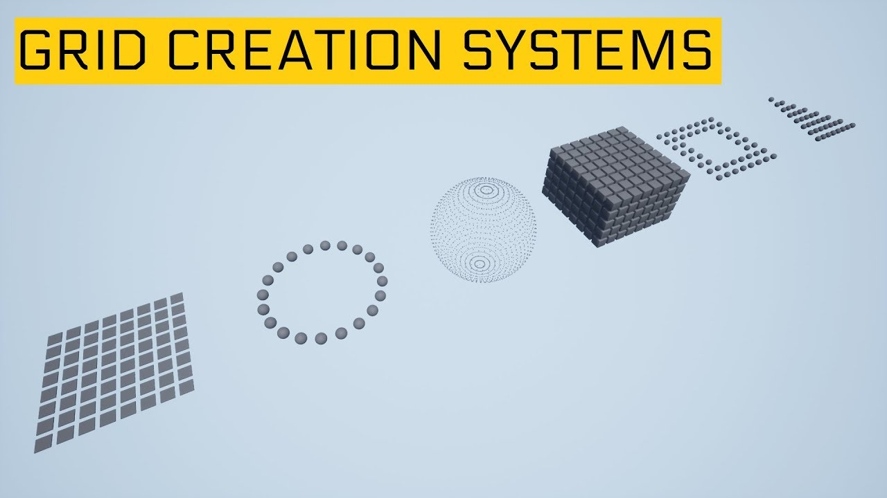 Grid Creation Systems - Unreal Engine Forums