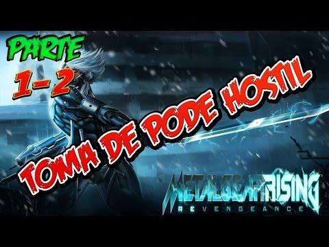 Metal Gear Rising: Revengeance | Toma De Poder Hostil | Ep 5 | Part 1-2