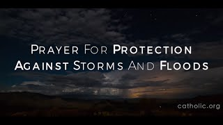 Prayer for Protection Against Storms and Floods HD