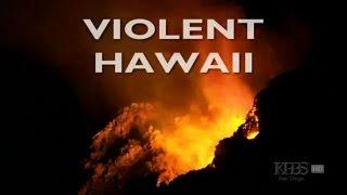 Violent Hawaii (Documentary Full Length)