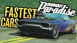 FASTEST CARS IN BURNOUT PARADISE REMASTERED?!