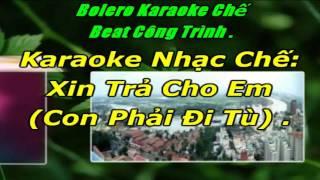 Karaoke Chế Liên Khúc Trong Tù Đỉnh Cao Phần 4