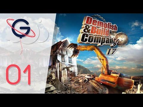 Demolish & Build Company 2017 FR #1 : DEMOLITION SIMULATOR !