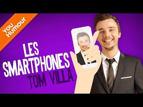 TOM VILLA - Les smartphones