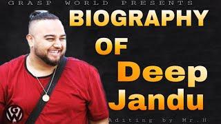 Deep jandu biography l HADD song l Deep Jandu Singer Height Weight Age Affairs Wife Biography