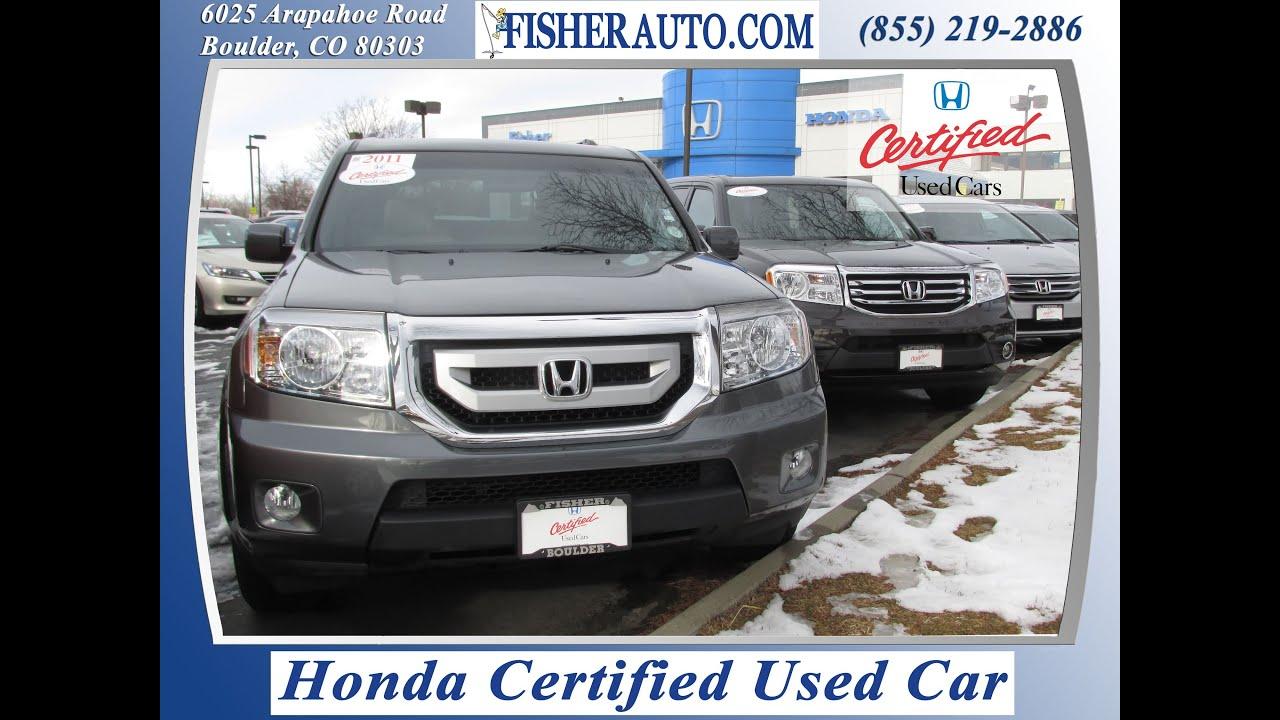 Honda Certified Used Cars Honda Pilot Longmont Denver Boulder