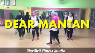 Zumba DEAR MANTAN by iMeyMey with Zin Nurul - Lagu Dangdut