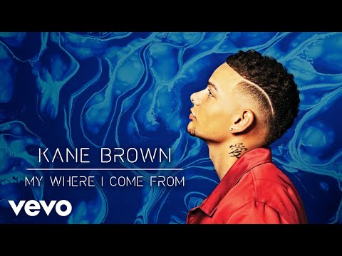 Kane Brown - My Where I Come From (Audio) Mp3