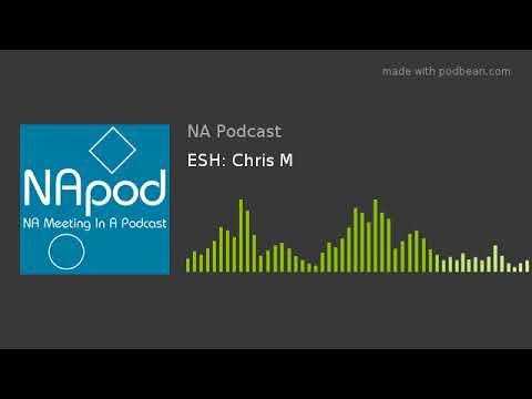 ESH: Chris M