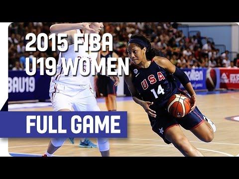 Russia v USA - Final Full Game - 2015 FIBA U19 Women's World Championship