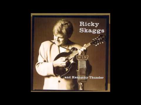 Little Maggie by Ricky Skaggs & Kentucky Thunder