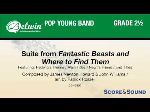 Suite from Fantastic Beasts and Where to Find Them, arr. Patrick Roszell – Score & Sound