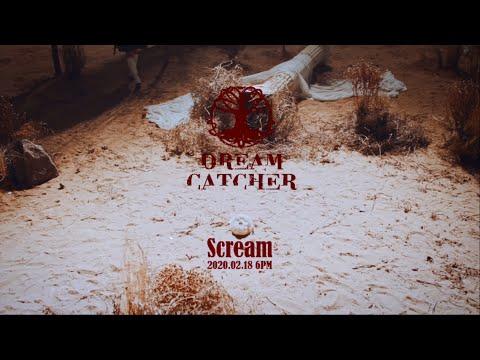 Dreamcatcher(드림캐쳐) 'Scream' MV Teaser