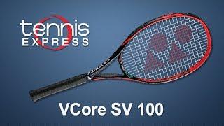 Yonex VCore SV 100 Tennis Racquet Review | Tennis Express