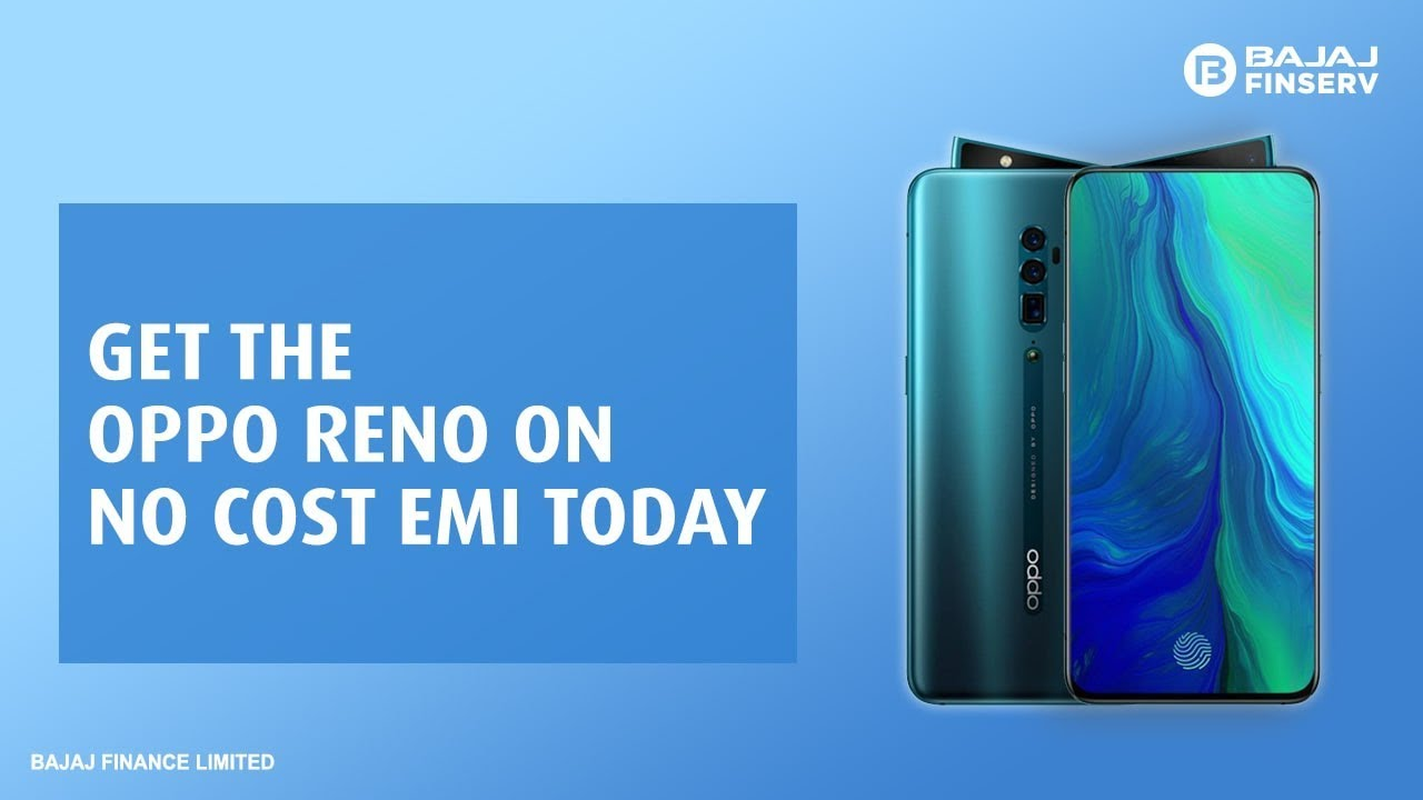 Buy The Oppo Reno on No Cost EMI Today