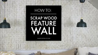 How to make a scrap wood feature wall using 2x4 scraps