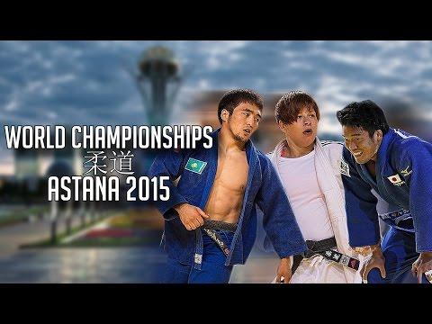 HIGHLIGHTS   WORLD CHAMPIONSHIPS ASTANA 2015   JudoHeroes