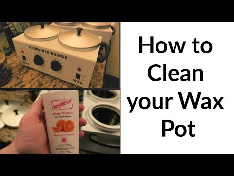 HOW TO CLEAN WAX POT/WAX WARMER | CLEAN WITH ME | ADVICE FROM ESTHETICIAN